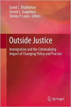 Outside Justice: Immigration and the Criminalizing Impact of Changing Policy and Practice